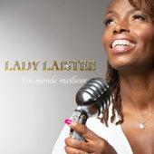 Un monde meilleur by Lady Laistee