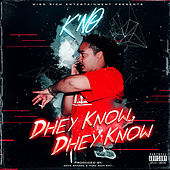 Dhey Know, Dhey Know von Kno