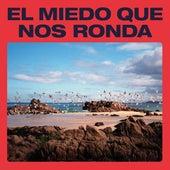 El Miedo Que Nos Ronda (Caras B y Ensayos) by The New Raemon