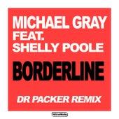 Borderline (Dr Packer Remix) de Michael Gray