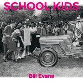 School Kids von Bill Evans