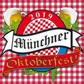 2019 Das Münchner Oktoberfest vom 21. September bis 6. Oktober 2019 by Various Artists