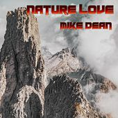 Nature Love von Mike Dean