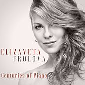 Centuries of Piano de Elizaveta Frolova