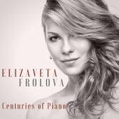 Centuries of Piano von Elizaveta Frolova