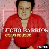 Copas de licor de Lucho Barrios
