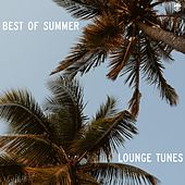 Best of Summer Lounge Tunes by Various Artists