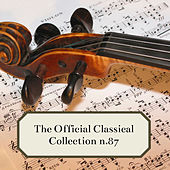 The Official Classical Collection n. 87 de Various Artists