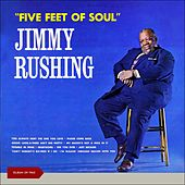 Five Feet of Soul (Album of 1963) de Jimmy Rushing