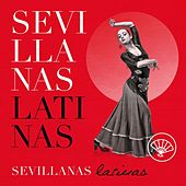 Sevillanas Latinas von Various Artists