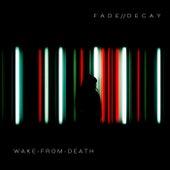 Wake from Death de FADE