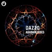 Arabian Vibe (Extended Mix) di Dazzo