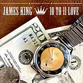 10 to 11 Love by James King