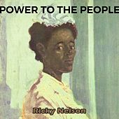 Power to the People by Ricky Nelson