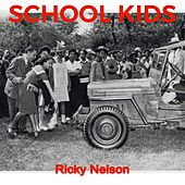 School Kids by Ricky Nelson