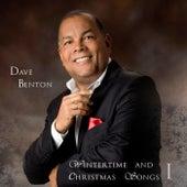 Wintertime And Christmas Songs I von Dave Benton