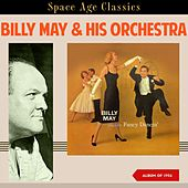 Billy May Plays for Fancy Dancin' (Album of 1956) by Billy May