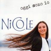 Oggi sono io von Nicole