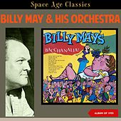Billy May's Bacchanalia! (Album of 1955) by Billy May