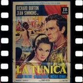 La Tunica Suite (Original Soundtrack 1953) by Alfred Newman