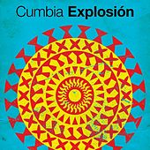 Cumbia Explosión de Various Artists