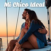 Mi chico ideal by Various Artists