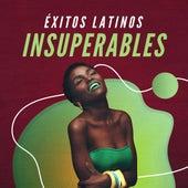 Éxitos Latinos Insuperables de Various Artists