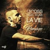 La Vie (Remixes) de DJ Ross