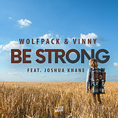 Be Strong de Wolfpack