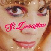 Si Desafino de Silvina Moreno