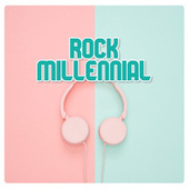Rock Millennial by Various Artists