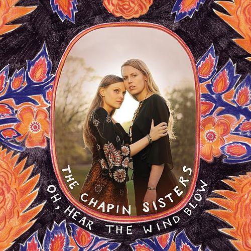 Oh, Hear The Wind Blow - EP by The Chapin Sisters