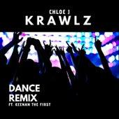 Krawlz (Dance Remix) by Chloe J