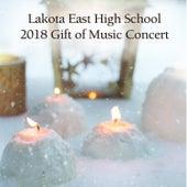 Lakota East High School 2018 Gift of Music Concert von Various