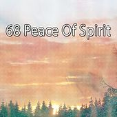68 Peace of Spirit von Lullabies for Deep Meditation