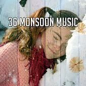 36 Monsoon Music de Thunderstorm Sleep