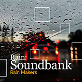 Rain: Soundbank de Rainmakers