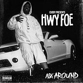 Ask Around by Hwy Foe