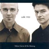 Carron, Tobias / Skareng, Per: Cafe 1930 by Various Artists