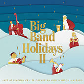 Big Band Holidays II von Jazz At Lincoln Center Orchestra