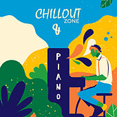 Chillout Zone & Piano: Jazz Lounge, Piano Music to Calm Down, Relaxing Vibes, Jazz Music Ambient de Lounge Café