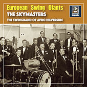 European Swing Giants: The Skymasters - Swingin' Down the Lane by Various Artists