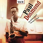 Milestones of a Jazz Legend - Paul Desmond, Vol. 8 by The Dave Brubeck Quartet