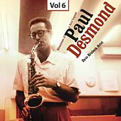 Milestones of a Jazz Legend - Paul Desmond, Vol. 6 by Dave Brubeck