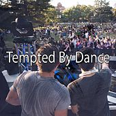 Tempted by Dance by CDM Project