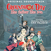 Groundhog Day: Like Father Like Son (Original Soundtrack) by Various Artists