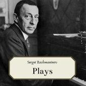 Sergei Rachmaninov- Plays de Sergei Rachmaninov