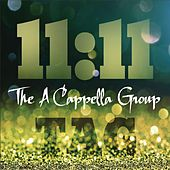 11:11 by The A Cappella Group