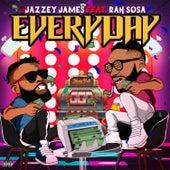 Everyday (feat. Rah Sosa) von Jazzey James