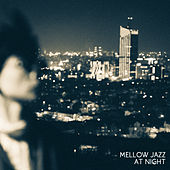 Mellow Jazz at Night: Romantic Jazz Music, Sexy Vibes, Relax by Candlelight, Smooth Jazz de Vintage Cafe